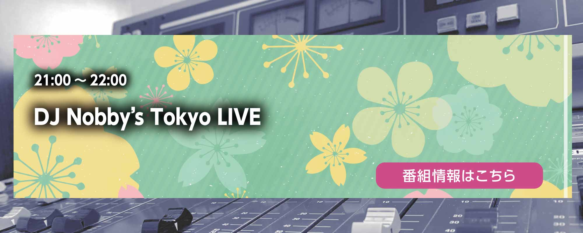 DJ Nobby's Tokyo LIVE